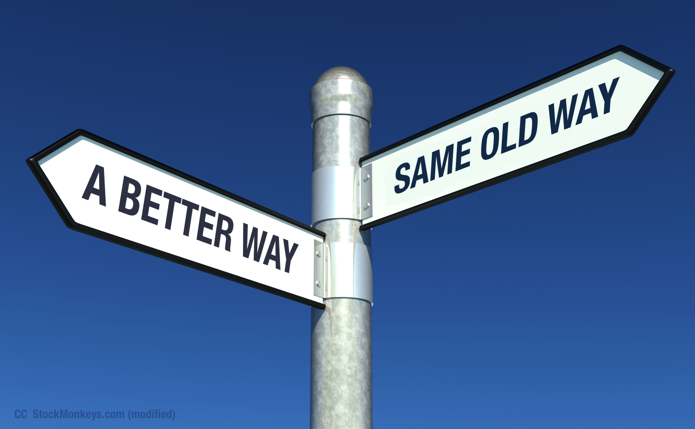 Crossroads: Same old way or a better way. cc StockMonkeys.com (modified)
